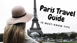 Paris Travel Guide // 10 Must-know Tips